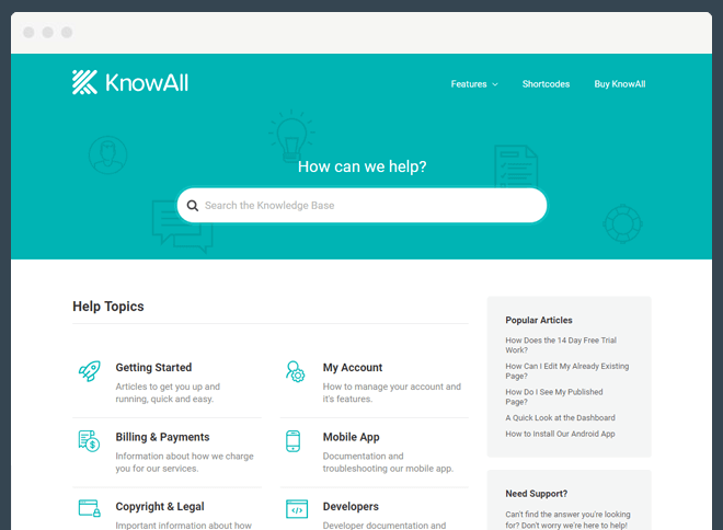 Our KnowAll theme helps substantially reduce support queries