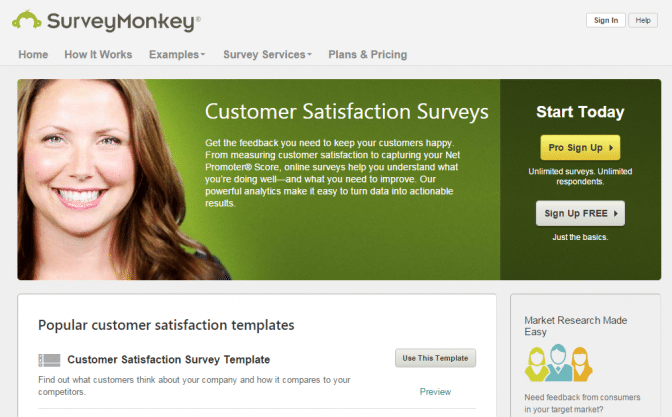Reach out to existing customers using tools such as SurveyMonkey.