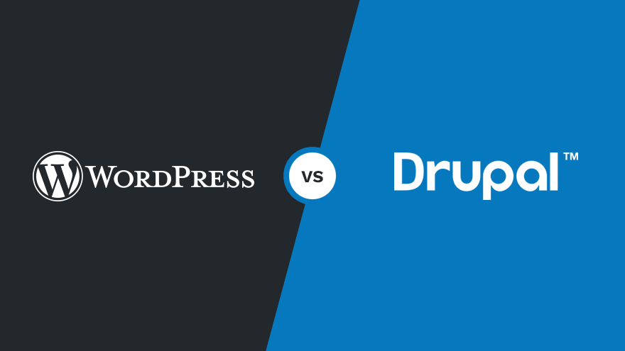 WordPress vs Drupal: Which One Should You Use?